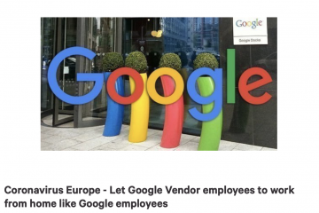 "A screenshot from change.org saying ""Coronavirus Europe - Let Google Vendor employees to work from home like Google employees"""