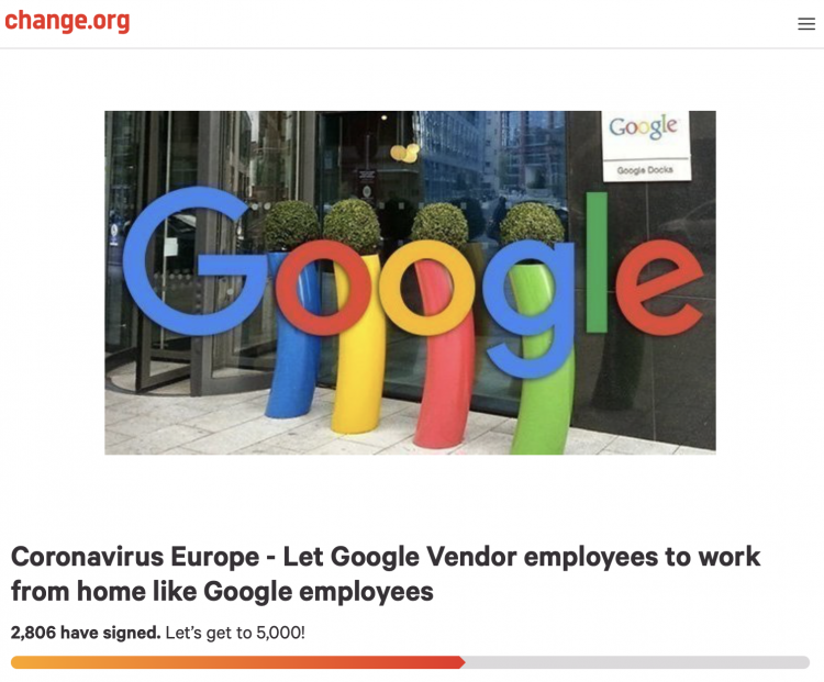 """A screenshot from change.org saying """"Coronavirus Europe - Let Google Vendor employees to work from home like Google employees"""""""