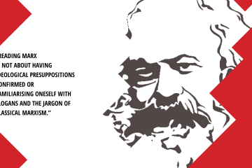 """A grey image of Marx's face with the words """"Reading Marx is not about having ideological presuppositions confirmed or familiarising oneself with slogans and the jargon of classical Marxism."""""""